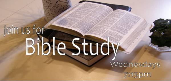Bible Study for the entire family | 7:00pm.